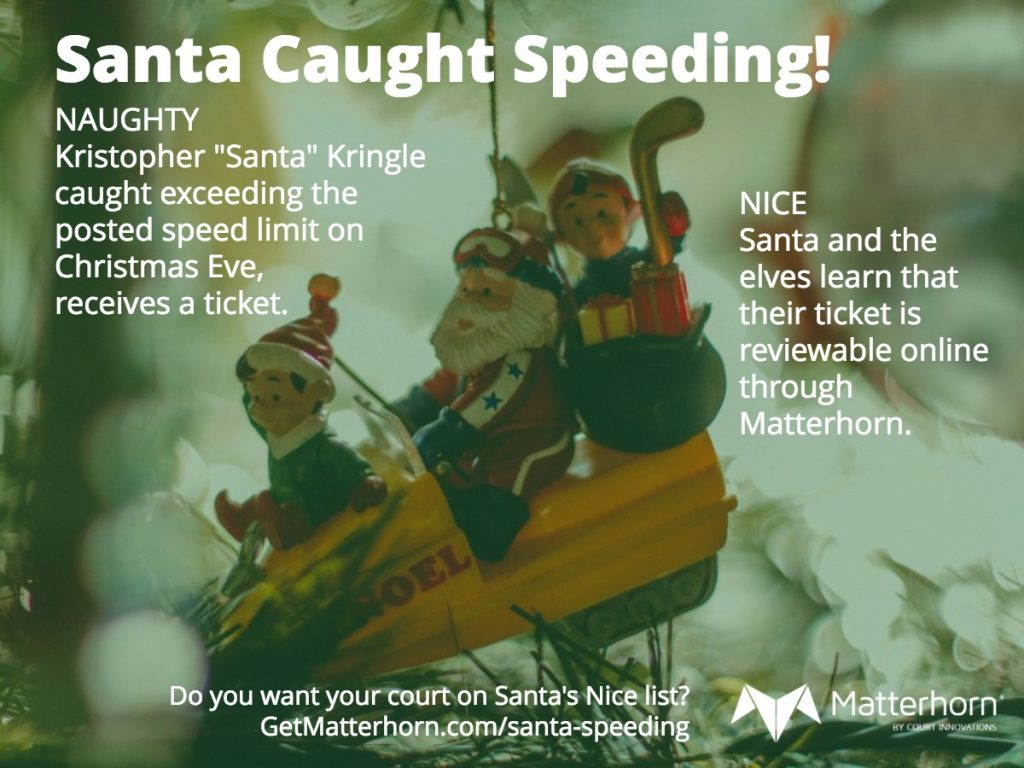 image of Christmas ornament of Santa on a snowmobile with two elves, text about how he was caught speeding and learns his ticket is reviewable with Matterhorn.