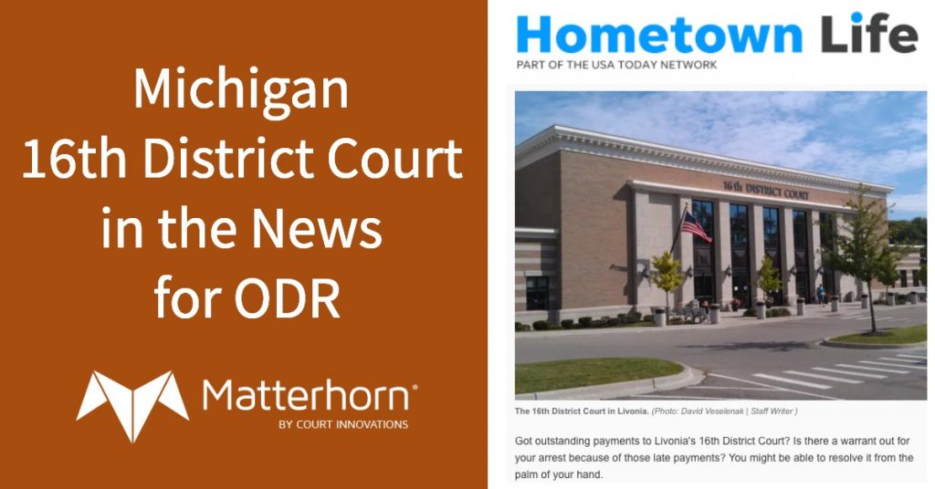 Michigan 16th District Court in the news for Warrant Resolution ODR