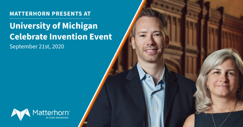 Matterhorn presents at  University of Michigan Celebrate Invention Event September 21st, 2020