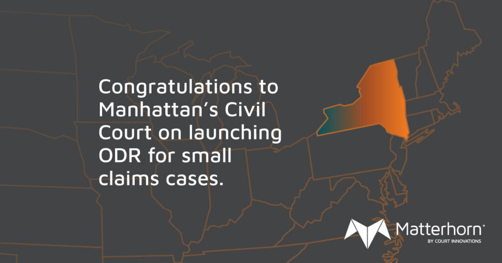 A map of the northeastern US with the words: Congratulations to Manhattan's civil court on launching ODR for small claims cases.