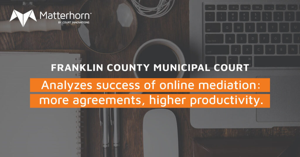 "an image of a computer. a magnifying glass, and a cup of coffee with the words ""Franklin County Municipal Court analyzes success of online mediation: more agreements, higher productivity."""